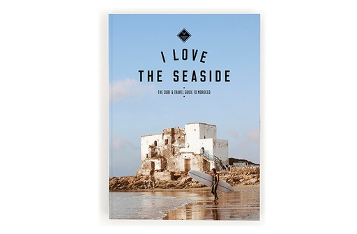 [9789082507942] I Love the Seaside - Morocco